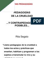 Pedagogías de La Crueldad y Contrapedagogías