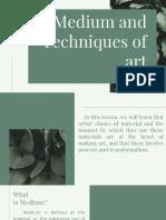 Medium and Techniques