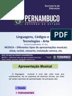 MÚSICA – Diferentes Tipos de Apresentações Musicais Show, Recital, Concerto, Instalação Sonora, Etc