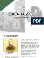 CASA TASSEL