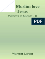 Why Muslim Love Jesus