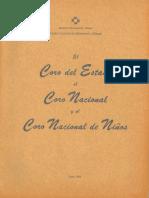 El Coro del Estado, el Coro Nacional, y el Coro Nacional de Niños. Documentos de trabajo