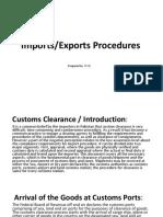 Custom Clearnence Procedure