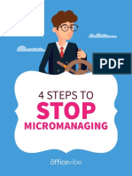 Steps to Micromanaging