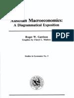 Austrian Macroeconomics a Diagram a Ti Cal Exposition - Roger Garrison