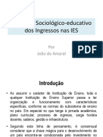 Contexto Sociológico-educativo Dos Ingressos Nas IES