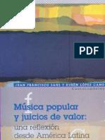 Música popular y juicios de valor. Una reflexión desde América Latina (Sans y Cano, 2011)