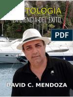 Exitología, La Ciencia Del Éxito. Autor David C Mendoza. Edición Español PDF