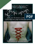 Body Arte - Existência e Conhecimento - A Percepção Do Corpo