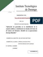Aplicación de geomallas en la rehabilitación de la carpeta asfáltica y estabilización de taludes del tramo de 25 metros del kilometro 139+200 de la supercarretera Durango-Mazatlán