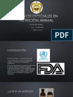 Aditivos especiales en nutrición animal.pptx