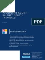 PREZENTACJA - Posiedzenie Komisji Kultury, Sportu i Rekreacji - 26.08.2019 r.