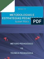 M4 - Metodologias e Estratégias Pedagogias