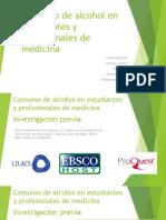 Consumo de Alcohol en estudiantes y profesionales de medicina
