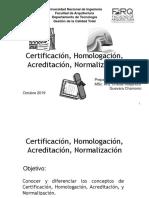 05)1.2. Certificación, Homologación, Acreditación, y Normalización