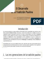 El desarrollo de la Tadición Paulina - Aguirre