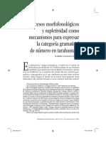 Alvarado, M. Procesos Morfofonologicos y Supletividad Como Mecanismo Para Expresar La Categoria Gramatical de Numero en Tarahumara