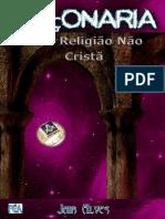 Maçonaria - Uma Religião Não Cristã