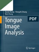 David Zhang, Hongzhi Zhang, Bob Zhang (auth.) - Tongue Image Analysis-Springer Singapore (2017).pdf