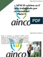 Edgar Raúl Leoni Moreno - Fundación AINCO celebra su 1° aniversario trabajando por lacomunidad, Parte I