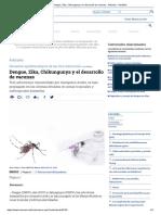Dengue, Zika, Chikungunya y El Desarrollo de Vacunas