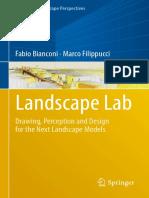 (Urban and Landscape Perspectives 20) Fabio Bianconi, Marco Filippucci - Landscape Lab_ Drawing, Perception and Design for the Next Landscape Models-Springer International Publishing (2019)