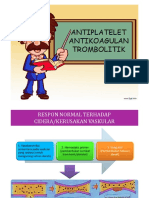 antiplatelet, antikoagulan, antitrombolitik