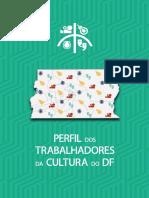 Perfil do Trabalhadores da Cultura do Distrito Federal (2014-2015)