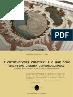A Criminologia Cultural e o RAP Como Ativismo Urbano Contracultural