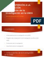 PRESENTACIÓN DE LA DISPERSION A LA UNIFICACIÓN INVESTIGACIÓN UMSS.pptx