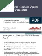 Neutropénia Febril em Doentes Oncológicos - Sessão Clínica HFF - Versão Final.pdf