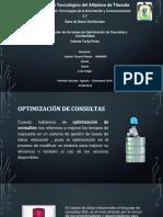 Optimización de consultas  y confiabilidad
