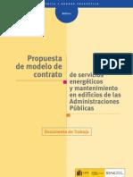 Propuesta de modelo de contrato de servicios energéticos y mantenimiento en edificios de las Administraciones Públicas