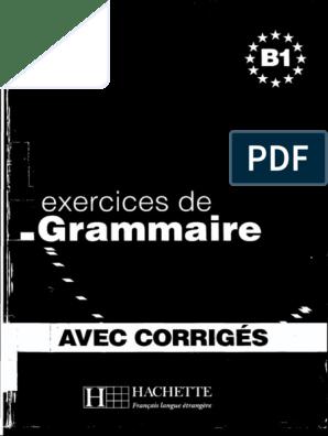 Les Exercices de Grammaire B1 | Pronom | Clause | Essai