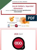 JORNADAS-REFERENCIALES-CERTIFICABLES-EN-SEGURIDAD-ALIMENTARIA-FOOD-DEFENSE-26-de-noviembre-2013-MURCIA-rev.1(2).pdf