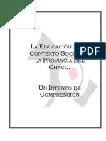 La Educacion en El Contexto Social de La Provinica Del Chaco