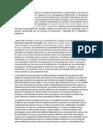 El Presente Artículo Define El Concepto de Percepción en Psicología