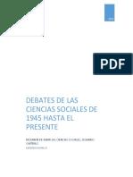 Debates en Las Ciencias Sociales de 1945 Hasta El Presente