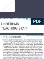 Overworked and Underpaid Teaching Staff