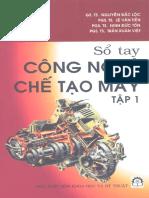 Sổ tay công nghệ chế tạo máy quyển 1