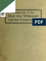 Ach, N. - Ueber Den Willensakt Und Das Temperament, 1910
