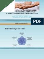 Projeto de estágio - INTERVENÇÃO DO ENFERMEIRO DE SAÚDE FAMILIAR NA GESTÃO DA SOBRECARGA DO CUIDADOR INFORMAL