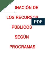 los recursos publicos segun programas