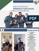 Apresentação Projeto Polícia & Igreja