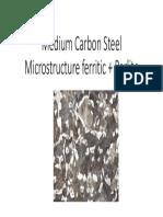 Medium Carbon Steel Microstructure ferritic + Perlite