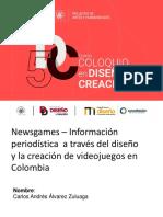 Newsgames en Colombia Carlos Andres Alvarez
