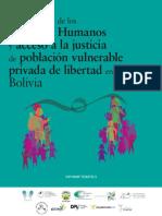 Informe Bolivia Situación de Acceso a la Justicia y DDHH de Grupos Vulnerables Privados de Libertad