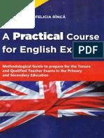 A Practical Course for English Exams. Methodological Guide - Rinca Felicia (1)