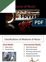 Mediums of Music