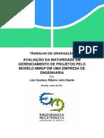 Avaliação Da Maturidade Em Gerenciamento de Projetos Pelo Modelo Mmgp Em Uma Empresa de Engenharia